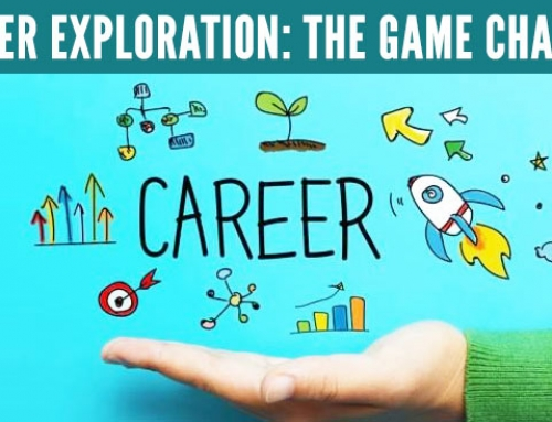 Career exploration – The game changer