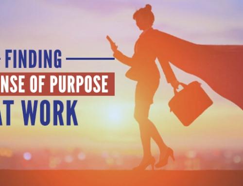 Finding the Sense of Purpose at Work