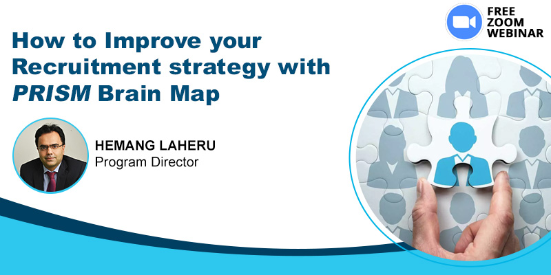 How to Improve your Recruitment strategy with PRISM Brain Map