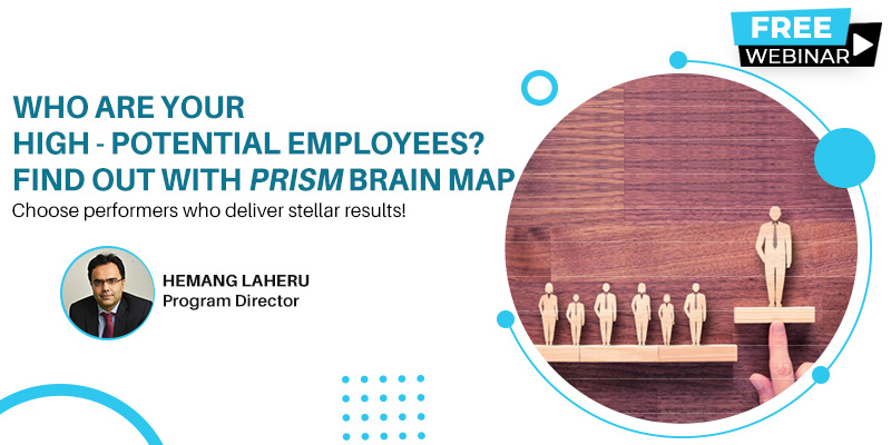 Who are your High potential employees? Find out with PRISM Brain Map